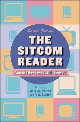 The Sitcom Reader: America Re~Viewed Still Sk