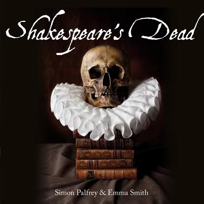 Shakespeare's Dead: Stages of Death in Shakes