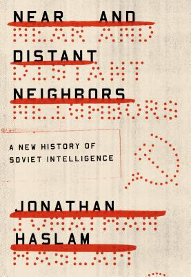 Near and Distant Neighbors: A New History of
