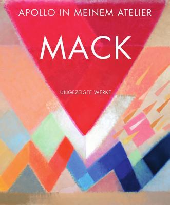 Mack: Apollo in Meinem Atelier / Apollo in My Studio