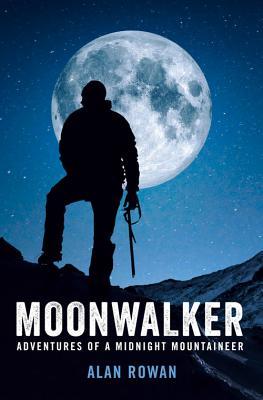 Moonwalker: Adventures of a Midnight Mountain