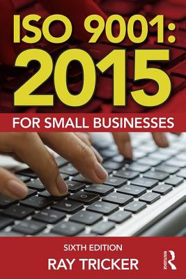 Iso 9001: 2015 for Small Businesses