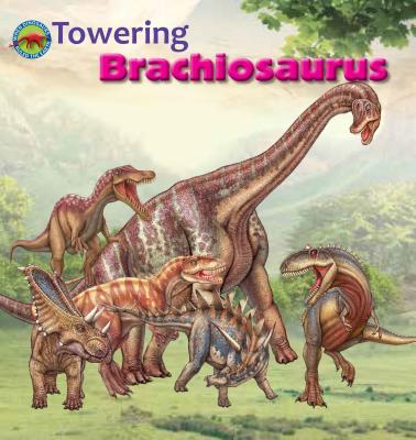 Towering Brachiosaurus