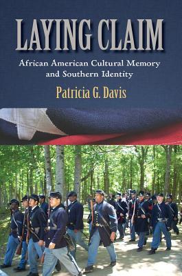 Laying Claim: African American Cultural Memor