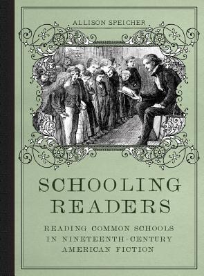 Schooling Readers: Reading Common Schools in