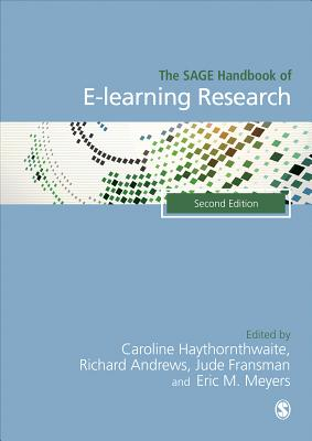 The Sage Handbook of E~learning Research