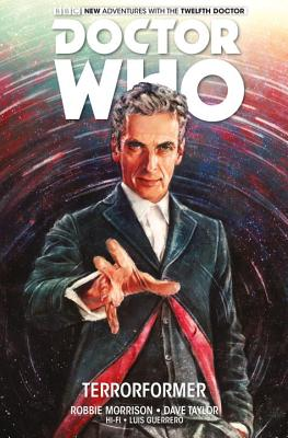 Doctor Who the Twelfth Doctor 1: Terrorformer