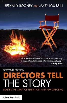 Directors Tell the Story: Master the Craft of