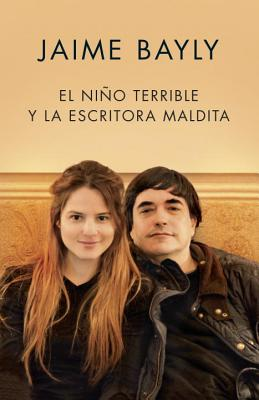 El niño terrible y la escritora maldita / The Terrible Boy and the Damned Writer