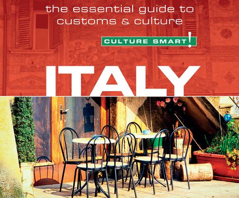 Italy: The Essential Guide to Customs & Culture