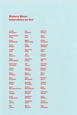 Robert Storr: Interviews on Art