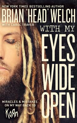 With My Eyes Wide Open: Miracles and Mistakes