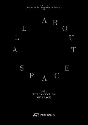 All About Space: The Invention of Space