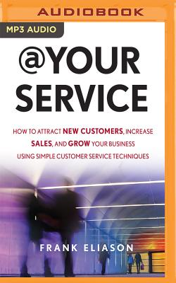 At Your Service: How to Attract New Customers