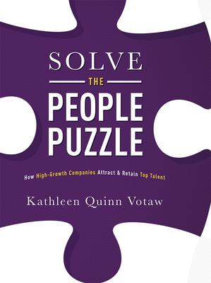 Solve the People Puzzle: How High-Growth Companies Attract & Retain Top Talent