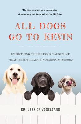 All Dogs Go to Kevin: Everything Three Dogs T