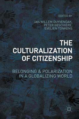 The Culturalization of Citizenship: Belonging