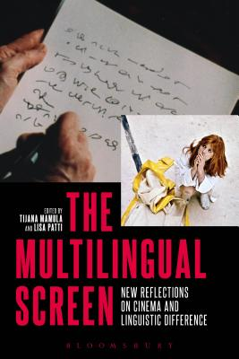 The Multilingual Screen: New Reflections on C