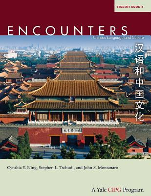 Encounters 4: Chinese Language and Culture