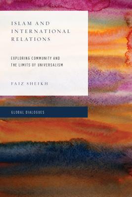 Islam and International Relations: Exploring