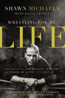 Wrestling for My Life: The Legend The Reality