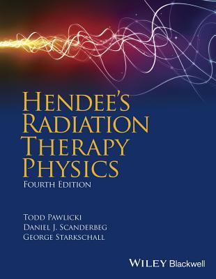 Hendee''s Radiation Therapy Physics