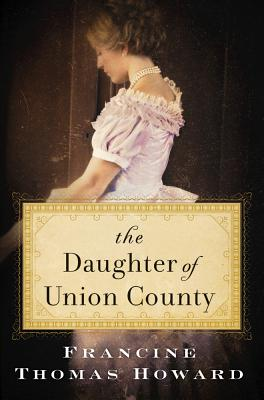 The Daughter of Union County: A Novel