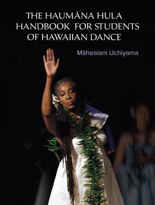 The Haumana Hula Handbook for Students of Haw