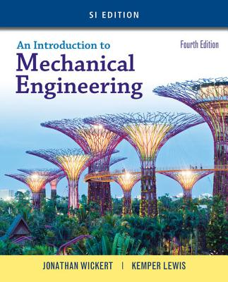 An Introduction to Mechanical Engineering: SI Version