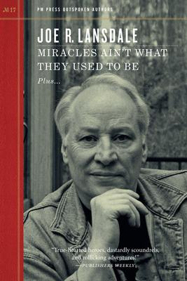 Miracles Ain't What They Used to Be: Plus the Parable of the Stick and Lots of Other Stuff