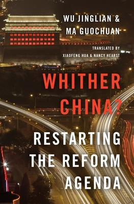 Whither China : Restarting the Reform Agenda