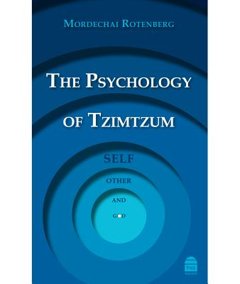 The Psychology of Tzimtzum: Self, Other, and God
