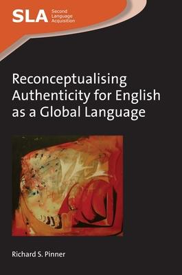 Reconceptualising Authenticity for English As