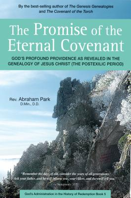 The Promise of the Eternal Covenant: God's Pr