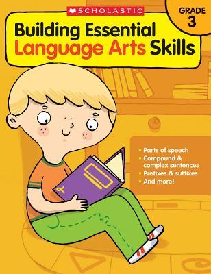 Building Essential Language Arts Skills Grade