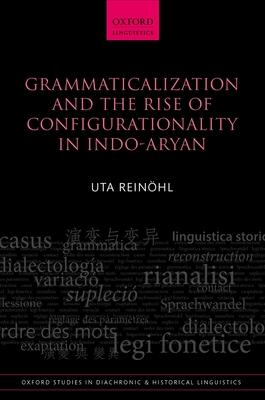 Grammaticalization and the Rise of Configurat