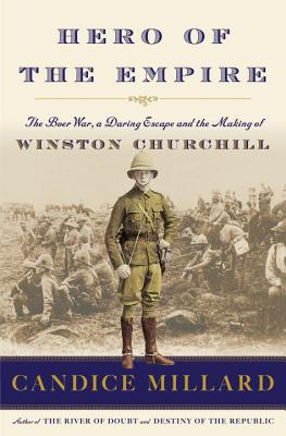 Hero of the Empire: The Boer War a Daring Esc