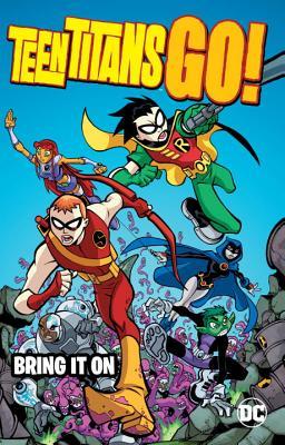Teen Titans Go! 1: Bring It on