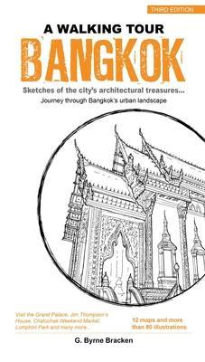 A Walking Tour Bangkok: Sketches of the City'