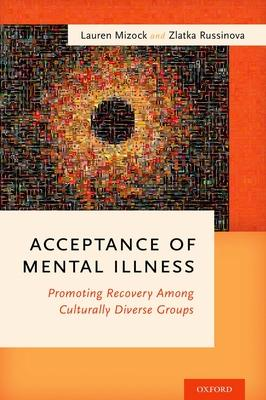 Acceptance of Mental Illness: Promoting Recov