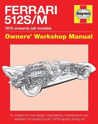 Ferrari 512 S/M: 1970 Onwards (All Models)
