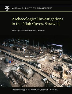 Archaeological Investigations in the Niah Caves, Sarawak