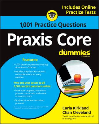 1,001 Praxis Core Practice Questions for Dummies: Includes Online Practice Tests