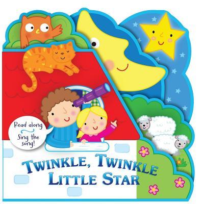 Twinkle, Twinkle Little Star: Read Along, Sing the Song!