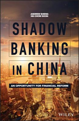 Shadow Banking in China: An Opportunity for Financial Reform