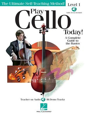 Play Cello Today^! Level 1: A Complete Guide