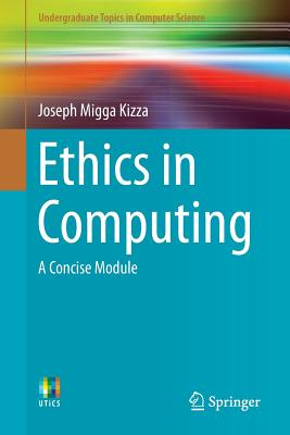 Ethics in Computing: A Concise Module