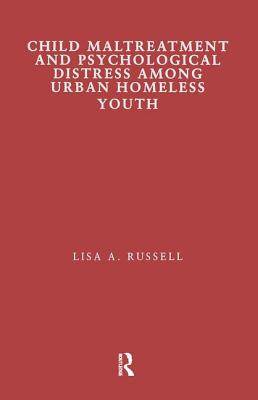 Child Maltreatment and Psychological Distress Among Urban Homeless Youth
