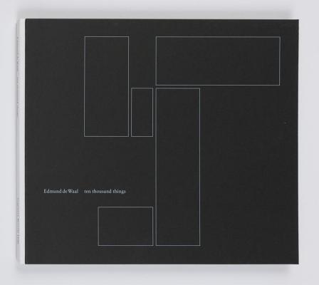 Edmund De Waal: ten thousand things
