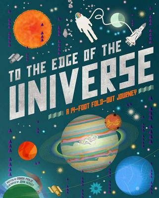 To the Edge of the Universe: A 14-foot Fold-Out Journey